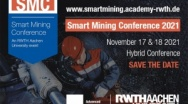 Save-the-date!   ... and join us for the...  Smart Mining Conference 2021